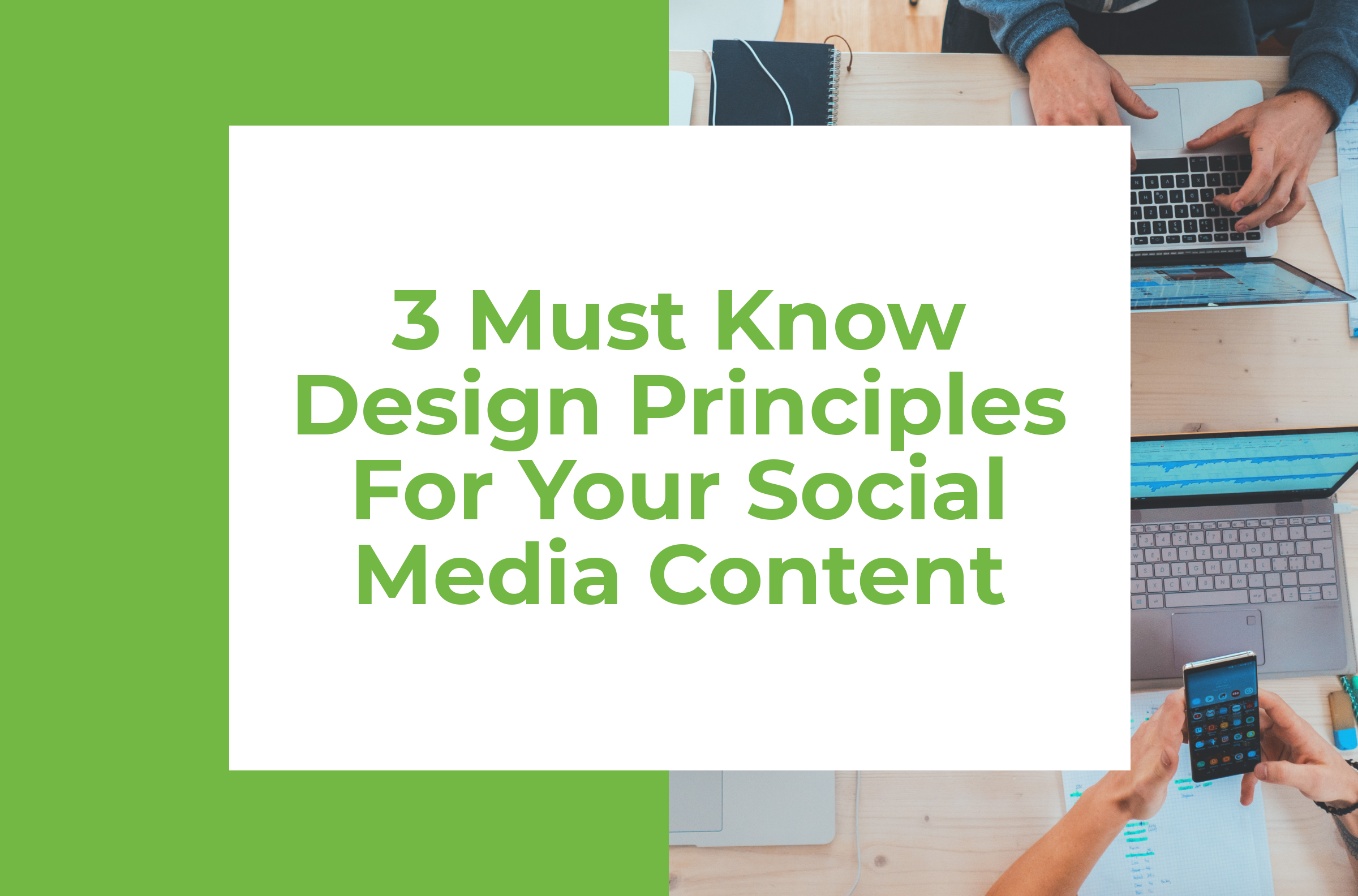 3 Must Know Design Principles For Your Social Media Content 180 Degrees Consulting