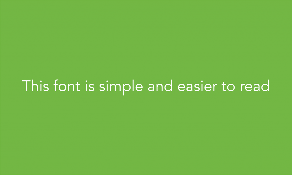 Use simple fonts
